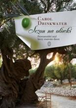 Sezon na oliwki - Carol Drinkwater