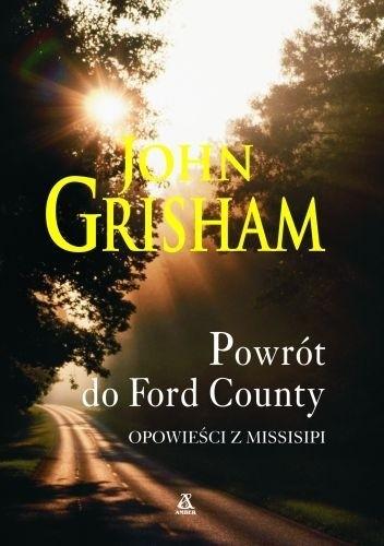Okładka książki Powrót do Ford County : opowieści z Missisipi