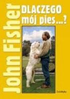Okładka książki Dlaczego mój pies...?