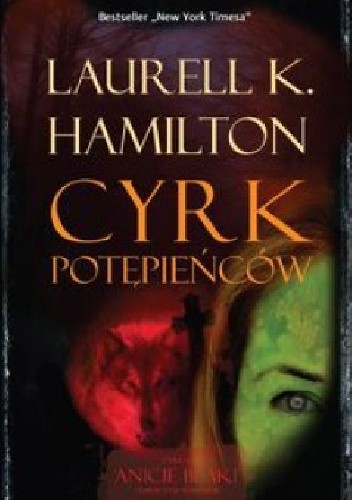 Hamilton, Laurell - Anita Blake 03 - Cyrk potepiencow