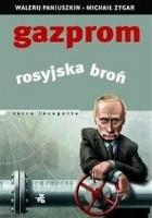 Gazprom. Rosyjska broń