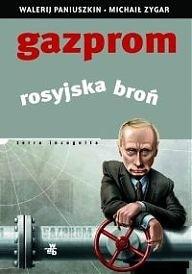 Okładka książki Gazprom. Rosyjska broń