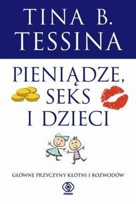 Okładka książki Pieniądze, seks i dzieci. Główne przyczyny kłótni i rozwodów