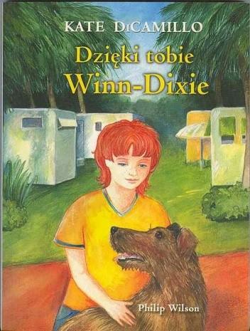 Okładka książki Dzięki tobie Winn-Dixie