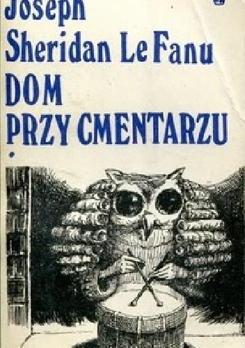 Okładka książki Dom przy cmentarzu. T.1