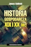 Okładka książki Historia gospodarcza XIX i XX w.