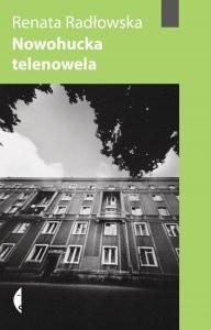 Okładka książki Nowohucka Telenowela