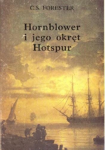 """Okładka książki Hornblower i jego okręt """"Hotspur"""""""