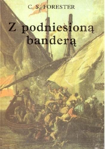 Okładka książki Z podniesioną banderą