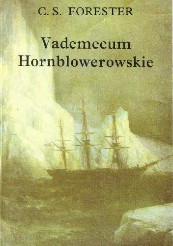 Okładka książki Vademecum Hornblowerowskie
