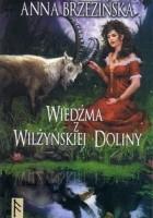 Wiedźma z Wilżyńskiej Doliny