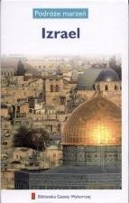 Okładka książki Izrael. Podróże marzeń
