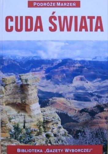 Okładka książki Podróże marzeń. Cuda świata