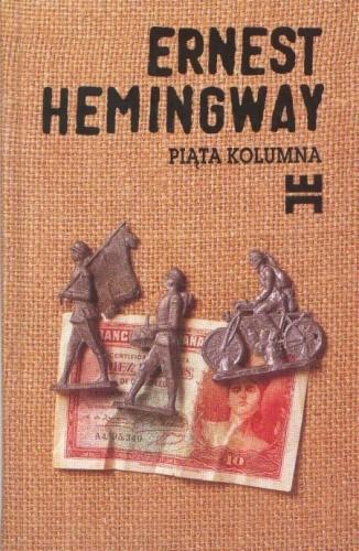 Okładka książki Piąta kolumna i cztery opowiadania z wojny hiszpańskiej