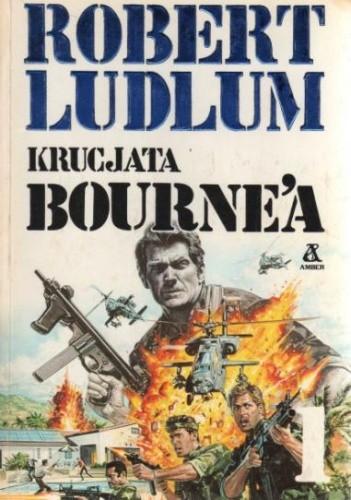 Okładka książki Krucjata Bourne'a - t. 1/2