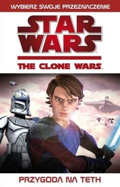Okładka książki Gwiezdne Wojny. Wojny Klonów: Przygoda na Teth