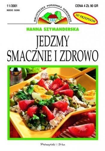 Okładka książki Jedzmy smacznie i zdrowo
