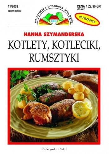 Okładka książki Kotlety, kotleciki, rumsztyki