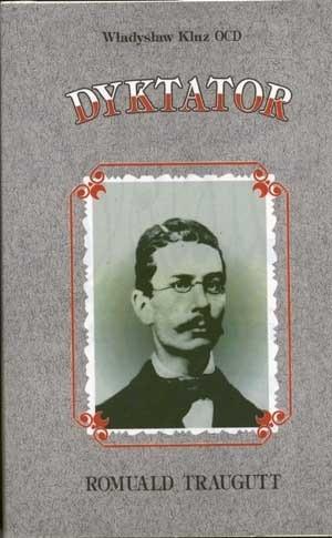 Okładka książki Dyktator Romuald Traugutt