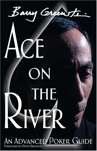 Okładka książki Ace On The River: An Advanced Poker Guide