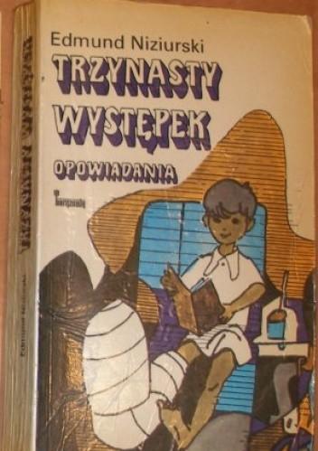 Okładka książki Trzynasty występek. Opowiadania