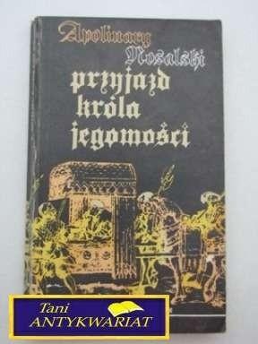 Okładka książki Przyjazd króla jegomości. Powieść dla młodzieży
