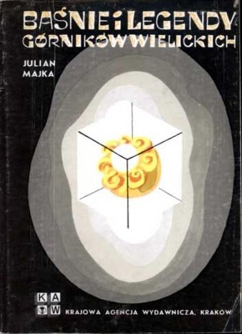 Okładka książki Baśnie i legendy górników wielickich