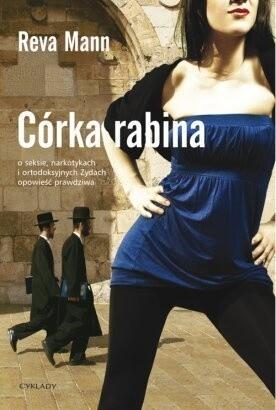 Okładka książki Córka rabina. O seksie, narkotykach i ortodoksyjnych Żydach opowieść prawdziwa