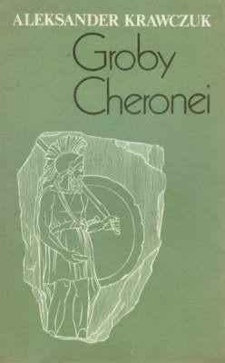 Okładka książki Groby Cheronei