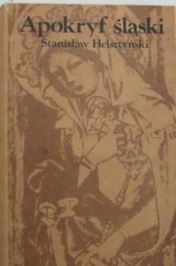 Okładka książki Apokryf śląski przez Bernarda Pruzię spisany A.D. [anno domini] 1400