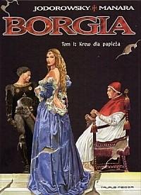 Okładka książki Borgia: Krew dla papieża