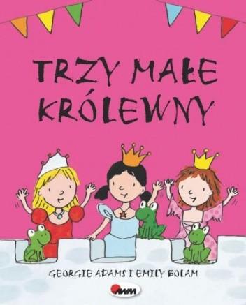Okładka książki Trzy małe królewny