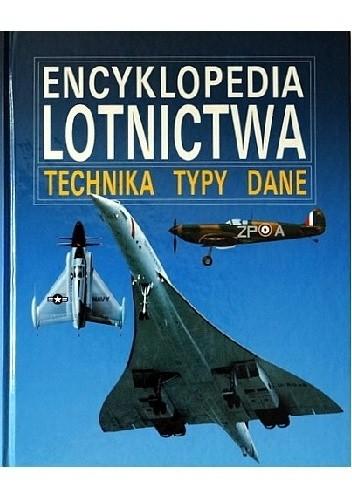 Okładka książki Encyklopedia Lotnictwa Technika Typy Dane