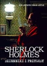 Okładka książki Sherlock Holmes, Dzienniki i przygody