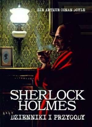 Okładka książki Sherlock Holmes. Dzienniki i przygody