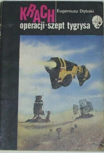 Okładka książki Krach operacji - szept tygrysa.