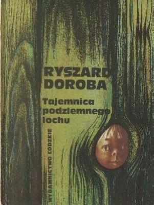 Okładka książki Tajemnica podziemnego lochu
