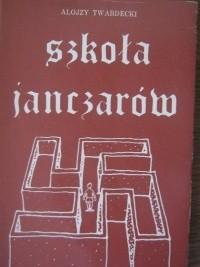 Okładka książki Szkoła janczarów. Listy do niemieckiego przyjaciela
