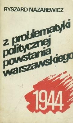 Okładka książki Z problematyki politycznej powstania warszawskiego 1944