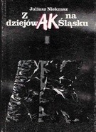 Okładka książki Z dziejów AK na Śląsku