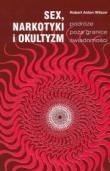 Okładka książki Sex, narkotyki i okultyzm - podróże poza granice świadomości