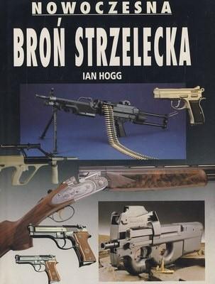 Okładka książki Nowoczesna broń strzelecka
