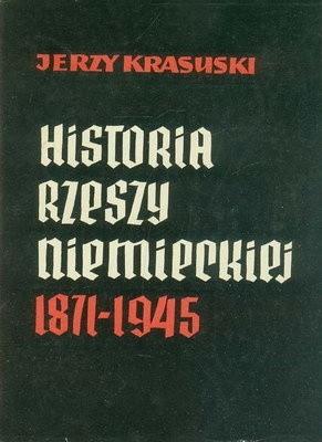 Okładka książki Historia Rzeszy Niemieckiej 1871 - 1945