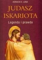 Judasz Iskariota Legenda i prawda