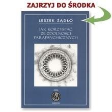 Okładka książki Jak korzystać ze zdolności parapsychicznych