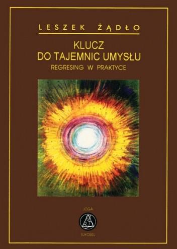 Okładka książki Klucz do tajemnic umysłu
