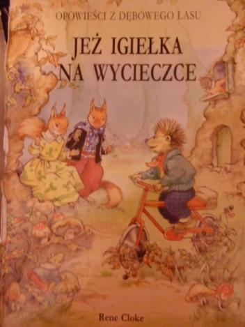 Okładka książki Opowieści z Dębowego Lasu - Jeż igiełka na wycieczce