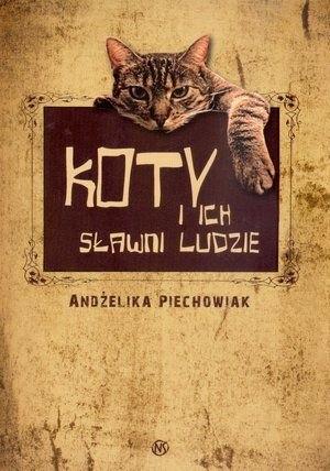 Okładka książki Koty i ich sławni ludzie