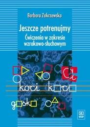 Okładka książki Jeszcze potrenujmy. Ćwiczenia w zakresie wzrokowo-słuchowym