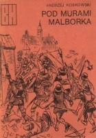 Pod murami Malborka